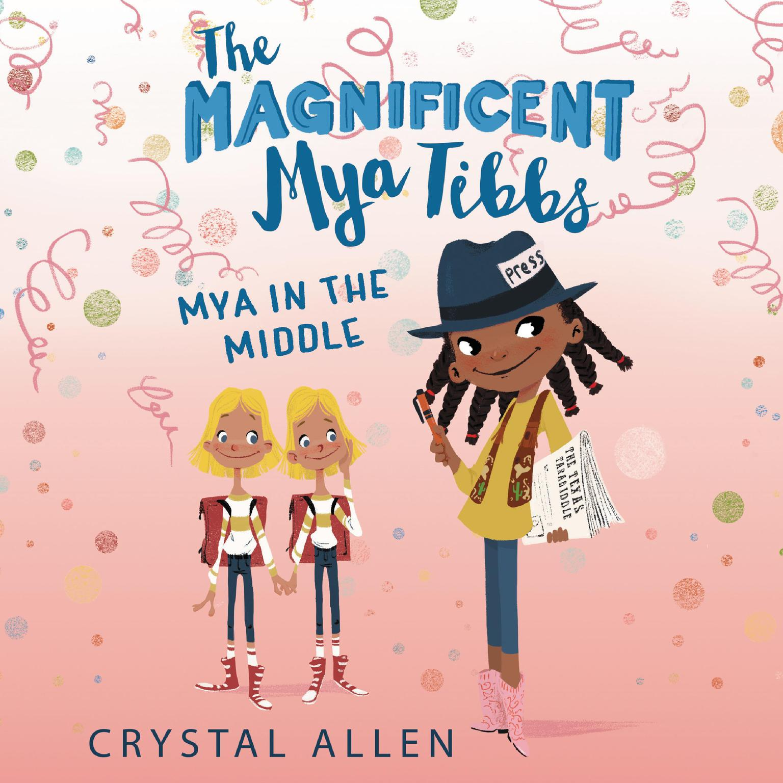 Printable The Magnificent Mya Tibbs: Mya in the MIddle Audiobook Cover Art