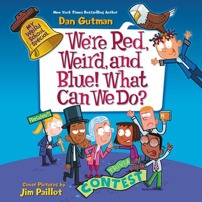 My Weird School Special: Were Red, Weird, and Blue! What Can We Do? Audiobook, by