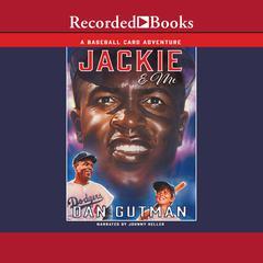 Jackie & Me Audiobook, by Dan Gutman