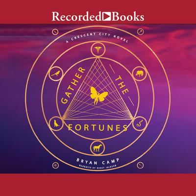 Gather the Fortunes Audiobook, by Bryan Camp