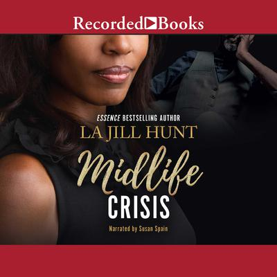 Midlife Crisis Audiobook, by LaJill Hunt