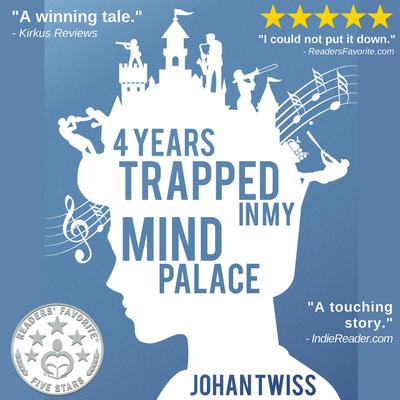 4 Years Trapped in My Mind Palace Audiobook, by Johan Twiss