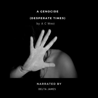 A Genocide Audiobook, by Anne C West