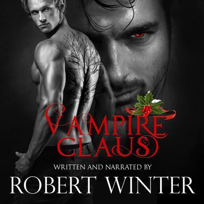 Vampire Claus Audiobook, by Robert Winter