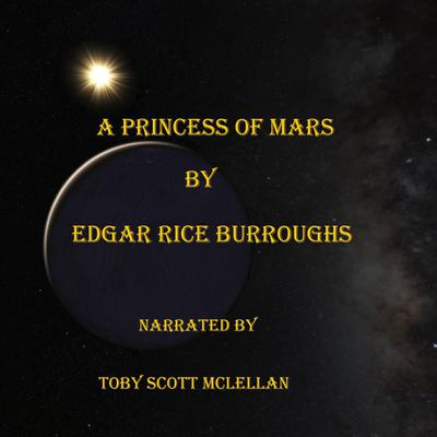 A Princess of Mars Audiobook, by