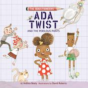 Ada Twist and the Perilous Pants Audiobook, by Andrea Beaty