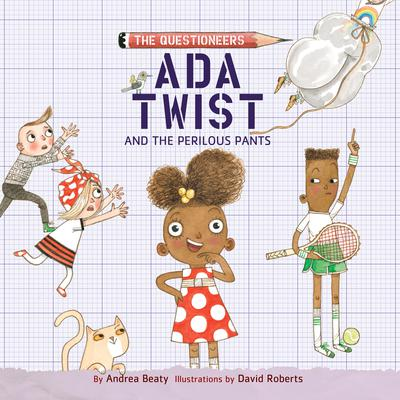 Ada Twist and the Perilous Pants Audiobook, by