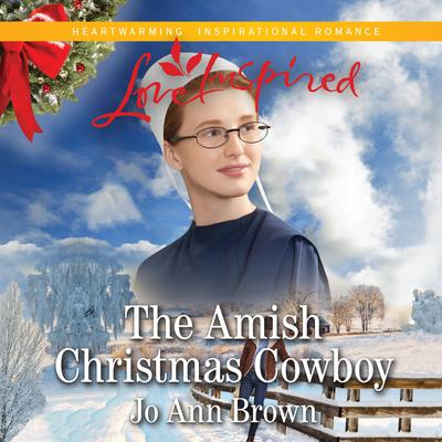 The Amish Christmas Cowboy Audiobook, by Jo Ann Brown