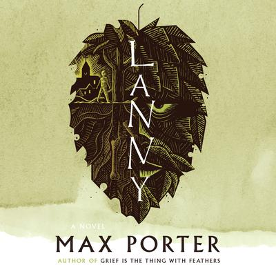 Lanny Audiobook, by Max Porter
