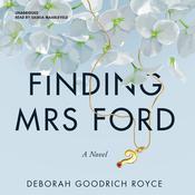 Finding Mrs. Ford: A Novel Audiobook, by Deborah Goodrich Royce