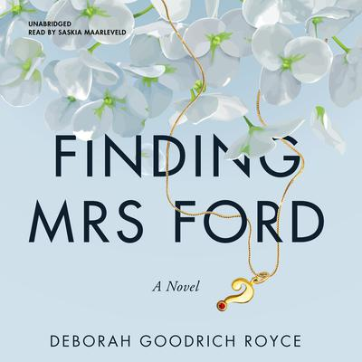 Finding Mrs. Ford: A Novel Audiobook, by