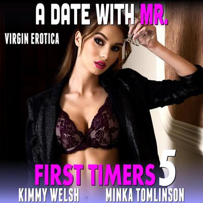 A Date With Mr.:  First Timers 5 (Virgin Erotica) Audiobook, by