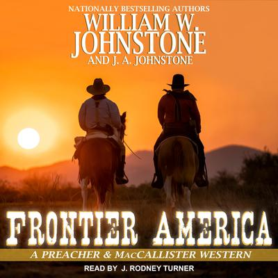 Frontier America Audiobook, by J. A. Johnstone