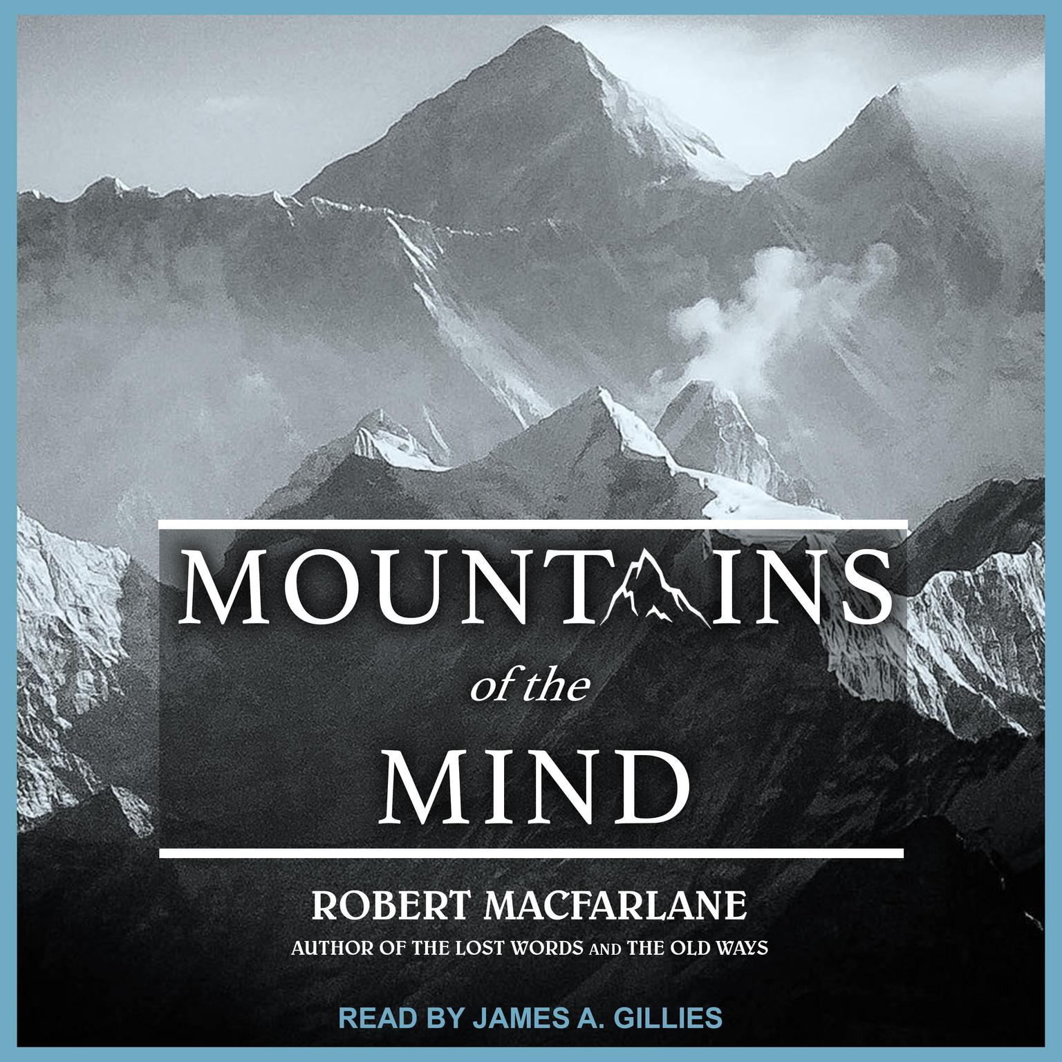 Printable Mountains of the Mind: Adventures in Reaching the Summit Audiobook Cover Art