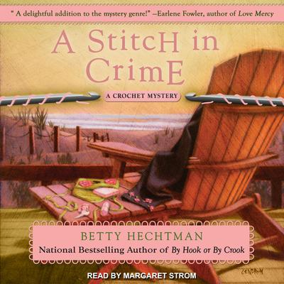 A Stitch in Crime Audiobook, by Betty Hechtman