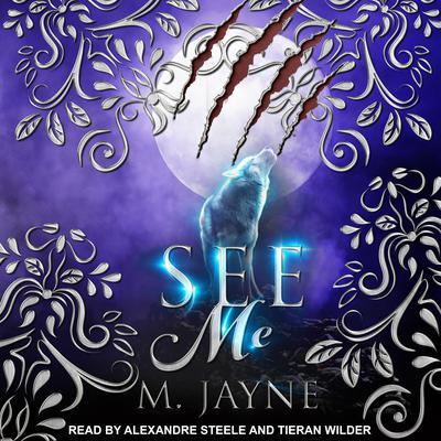 See Me Audiobook, by M. Jayne