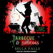 Barbecue & Brooms Audiobook, by Bella Falls