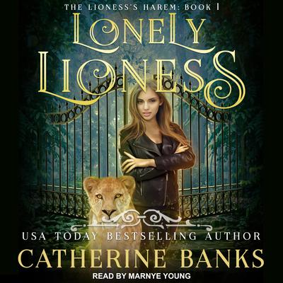 Lonely Lioness Audiobook, by Catherine Banks