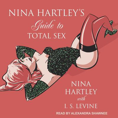 Nina Hartley's Guide to Total Sex Audiobook, by Nina Hartley