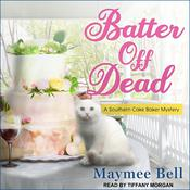 Batter Off Dead Audiobook, by Maymee Bell