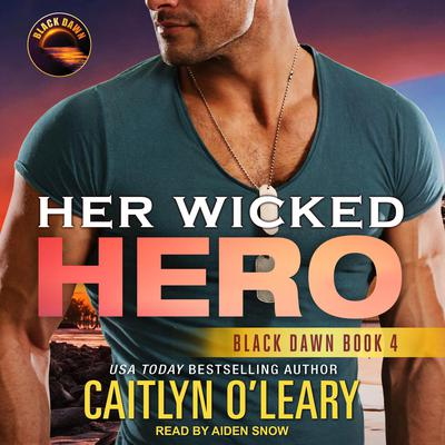 Her Wicked Hero Audiobook, by Caitlyn O'Leary