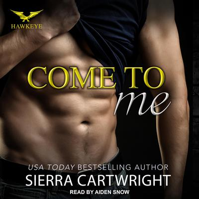 Come to Me Audiobook, by