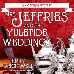 Mrs. Jeffries and the Yuletide Weddings Audiobook, by Emily Brightwell