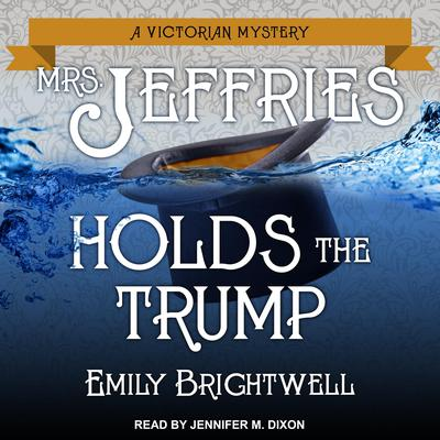 Mrs. Jeffries Holds the Trump Audiobook, by