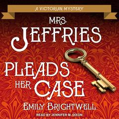 Mrs. Jeffries Pleads Her Case Audiobook, by Emily Brightwell