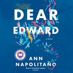 Dear Edward: A Novel Audiobook, by Ann Napolitano
