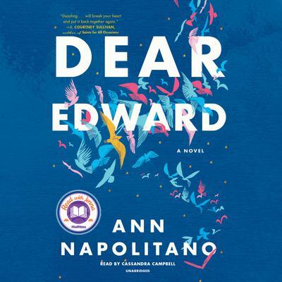 Dear Edward: A Novel Audiobook, by