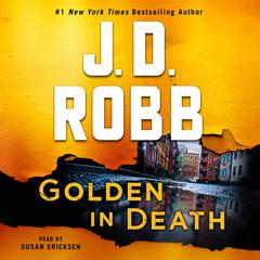 Golden in Death: An Eve Dallas Novel Audiobook, by J. D. Robb