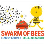 Swarm of Bees Audiobook, by Lemony Snicket