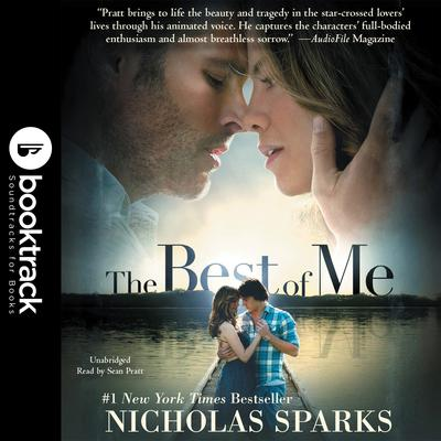 The Best of Me: Booktrack Edition Audiobook, by Nicholas Sparks