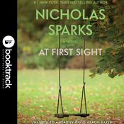 At First Sight: Booktrack Edition Audiobook, by Nicholas Sparks