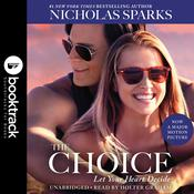 The Choice: Booktrack Edition Audiobook, by Nicholas Sparks