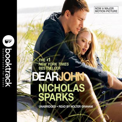 Dear John: Booktrack Edition Audiobook, by Nicholas Sparks