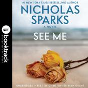 See Me: Booktrack Edition Audiobook, by Nicholas Sparks
