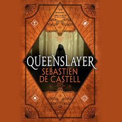 Queenslayer Audiobook, by Sebastien de Castell