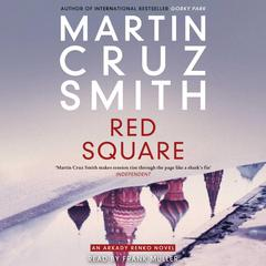 Red Square Audiobook, by Martin Cruz Smith