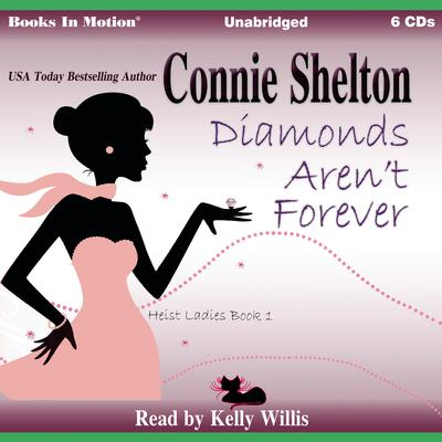 Diamonds Aren't Forever  Audiobook, by Connie Shelton