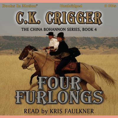 Four Furlongs Audiobook, by C. K. Crigger