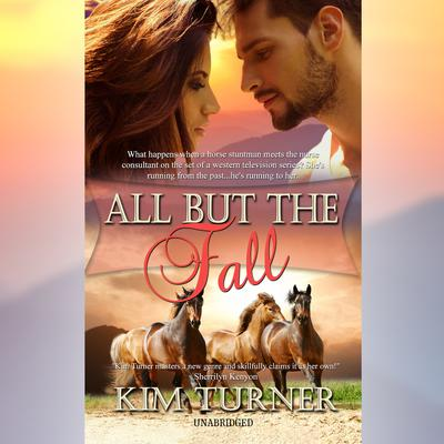 All But the Fall Audiobook, by Kim Turner
