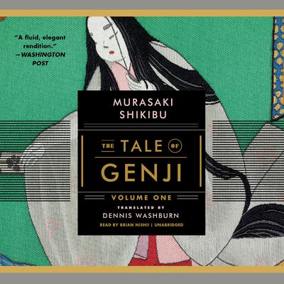 The Tale of Genji, Volume 1 Audiobook, by