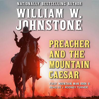 Preacher and the Mountain Caesar Audiobook, by