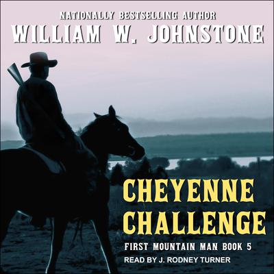 Cheyenne Challenge Audiobook, by