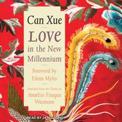 Love in the New Millennium Audiobook, by Can Xue