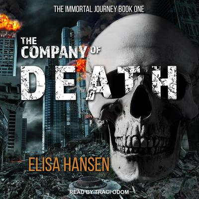 The Company of Death Audiobook, by Elisa Hansen