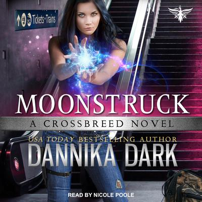 Moonstruck Audiobook, by Dannika Dark