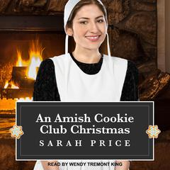 An Amish Cookie Club Christmas Audiobook, by Sarah Price
